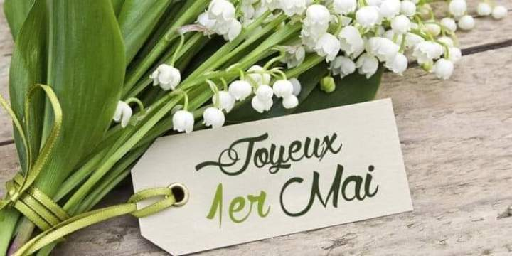 Bonne fete du 1er Mai, Happy Month of May